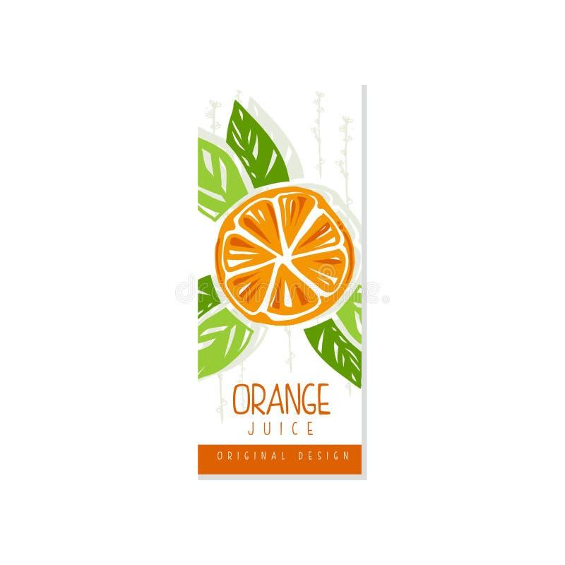Δημιουργική συρμένη χέρι κάρτα ή ετικέτα με τα πορτοκαλιά και πράσινα φύλλα Ζωηρόχρωμο διανυσματικό σχέδιο για τη συσκευασία χυμο ελεύθερη απεικόνιση δικαιώματος