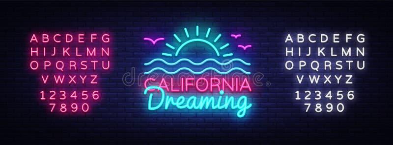 Διάνυσμα σημαδιών νέου Καλιφόρνιας Να ονειρευτεί Καλιφόρνιας σημάδι νέου προτύπων σχεδίου, θερινό ελαφρύ έμβλημα, πινακίδα νέου,  ελεύθερη απεικόνιση δικαιώματος
