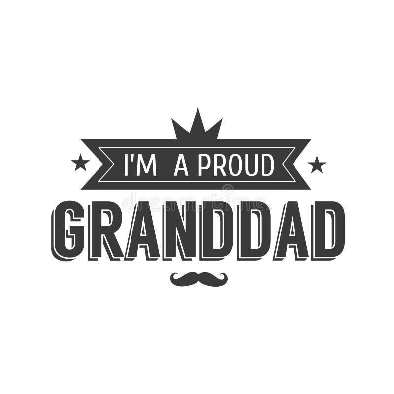 Διανυσματική γραπτή απεικόνιση σημαδιών granddad Ι μ ένα υπερήφανο grandpa - κείμενο για το δώρο Ετικέτα συγχαρητηρίων, διακριτικ απεικόνιση αποθεμάτων