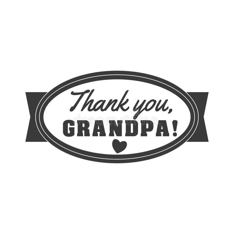Διανυσματική γραπτή απεικόνιση σημαδιών granddad Σας ευχαριστούμε, grandpa - κείμενο για το δώρο Ετικέτα συγχαρητηρίων, διακριτικ διανυσματική απεικόνιση