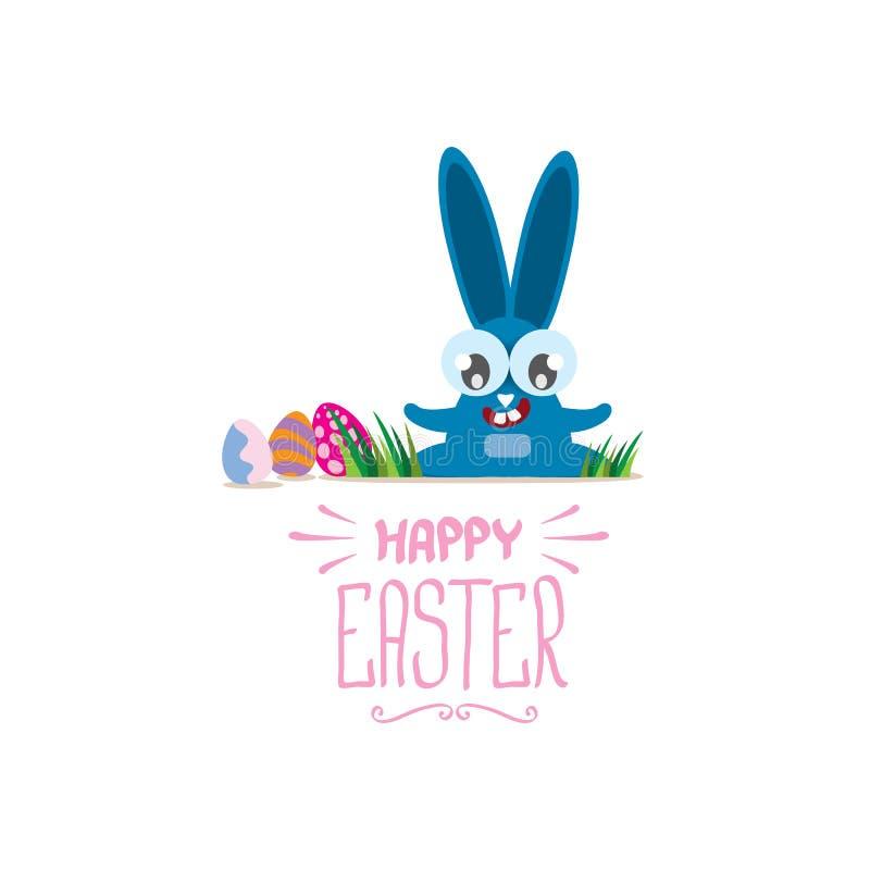 Διανυσματική ευτυχής ευχετήρια κάρτα Πάσχας με τα αυγά χρώματος, το αστείο λαγουδάκι Πάσχας και συρμένο το χέρι κείμενο που απομο διανυσματική απεικόνιση