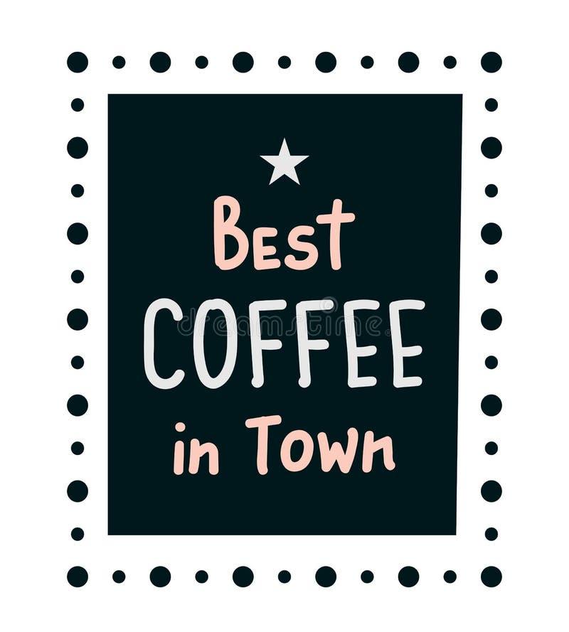 Καλύτερος καφές στην πόλη ελεύθερη απεικόνιση δικαιώματος