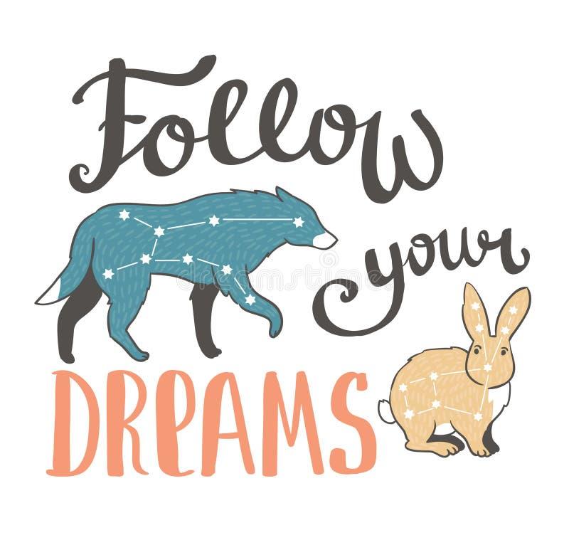 Διανυσματική τυπωμένη ύλη boho με τα ζώα, τα αστέρια και τη φράση γραψίματος χεριών - ακολουθήστε τα όνειρά σας διανυσματικό σχέδ διανυσματική απεικόνιση