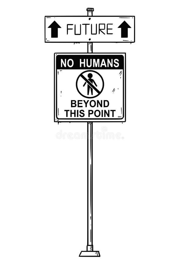 Διανυσματικό καλλιτεχνικό σχέδιο του σημαδιού βελών κυκλοφορίας με το μέλλον και κανενός ανθρώπου πέρα από τα κείμενα αυτού του σ ελεύθερη απεικόνιση δικαιώματος