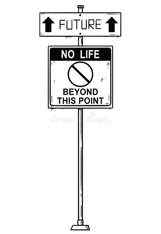 Διανυσματικό καλλιτεχνικό σχέδιο του σημαδιού βελών κυκλοφορίας με το μέλλον και καμίας ζωής πέρα από τα κείμενα αυτού του σημείο διανυσματική απεικόνιση