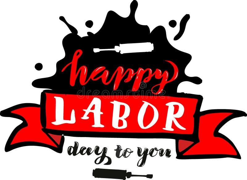 Διανυσματικό χέρι που γράφει την ευτυχή Εργατική Ημέρα σε σας - διανυσματική απεικόνιση εορτασμού ημέρας Μαΐου την 1η Μαΐου για τ διανυσματική απεικόνιση