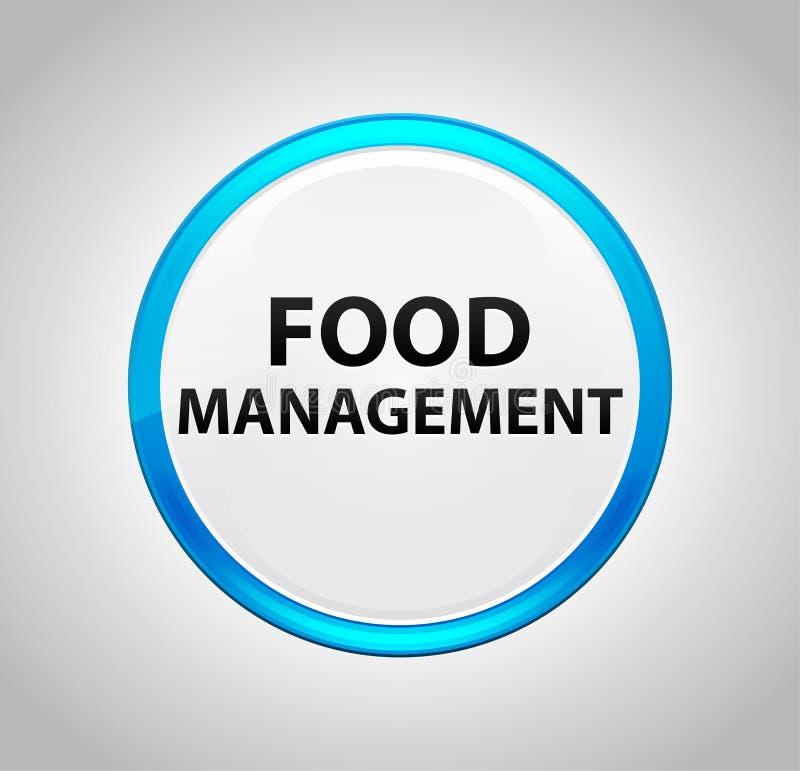 Διαχείριση τροφίμων γύρω από το μπλε κουμπί ώθησης διανυσματική απεικόνιση