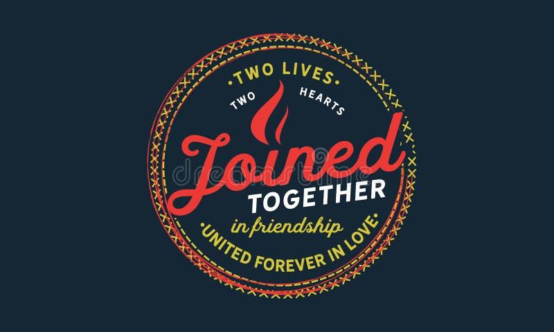 Δύο ζωές, δύο καρδιές ένωσαν μαζί ενωμένο φιλία για πάντα σε ερωτευμένο απεικόνιση αποθεμάτων