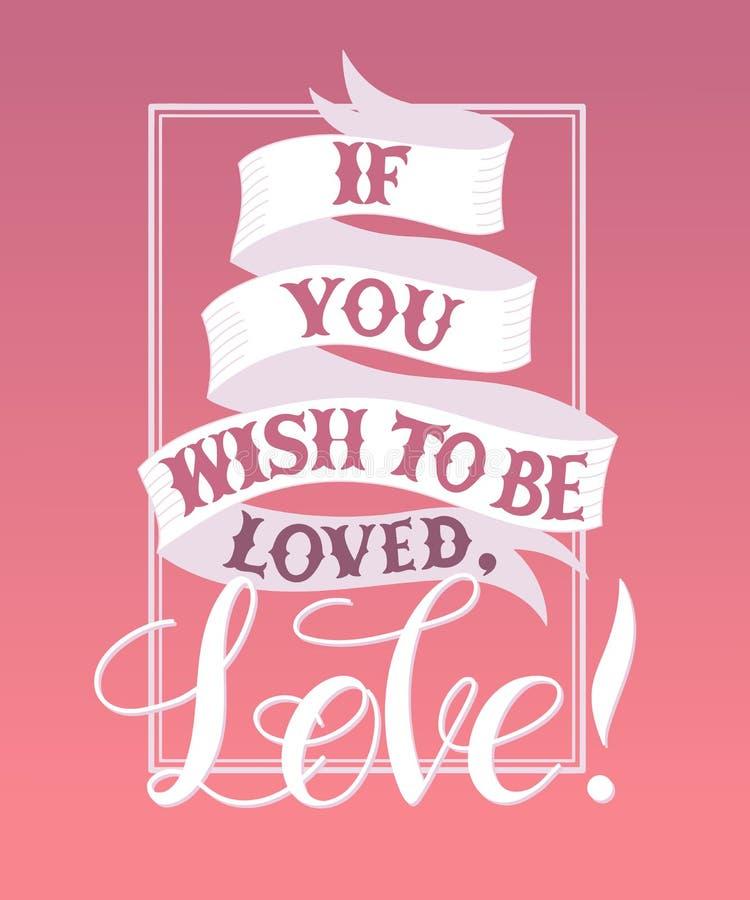 Εάν επιθυμείτε να αγαπηθείτε, αγάπη απεικόνιση αποθεμάτων