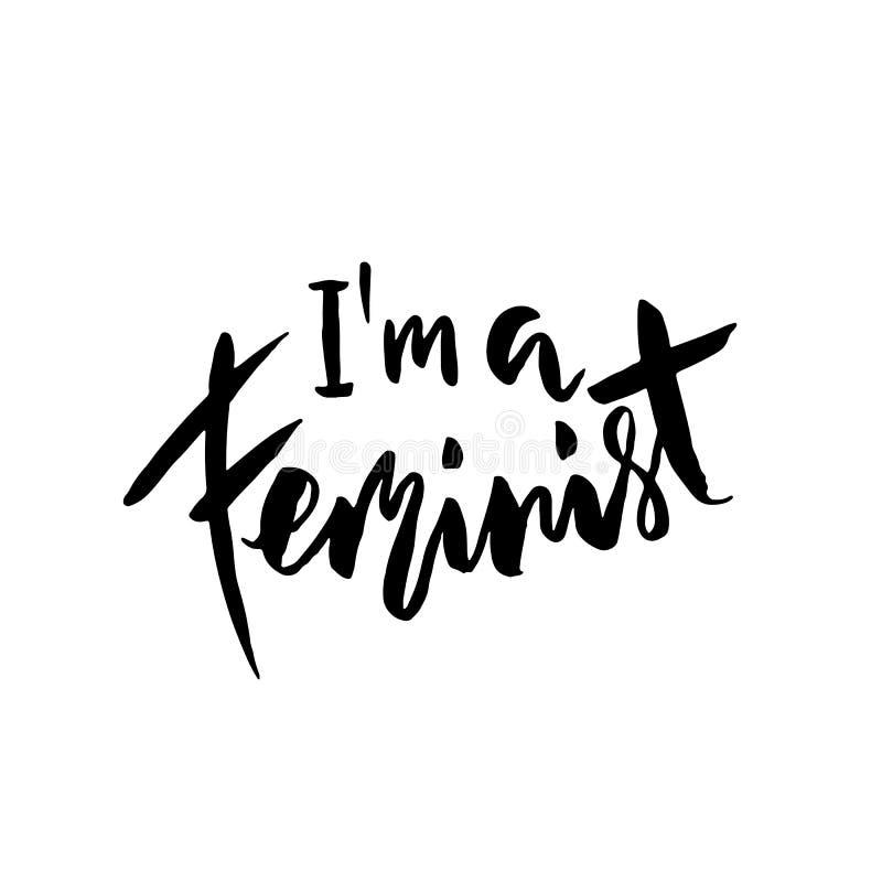 Είμαι μια φεμινιστική συρμένη χέρι εγγραφή βουρτσών Moden Διανυσματικό έμβλημα τυπογραφίας ελεύθερη απεικόνιση δικαιώματος