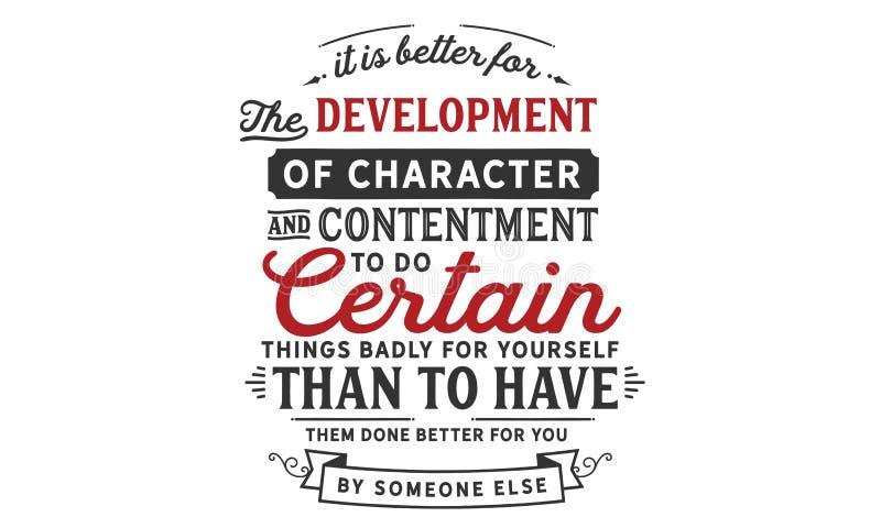 Είναι καλύτερο για την ανάπτυξη του χαρακτήρα και της ικανοποίησης διανυσματική απεικόνιση
