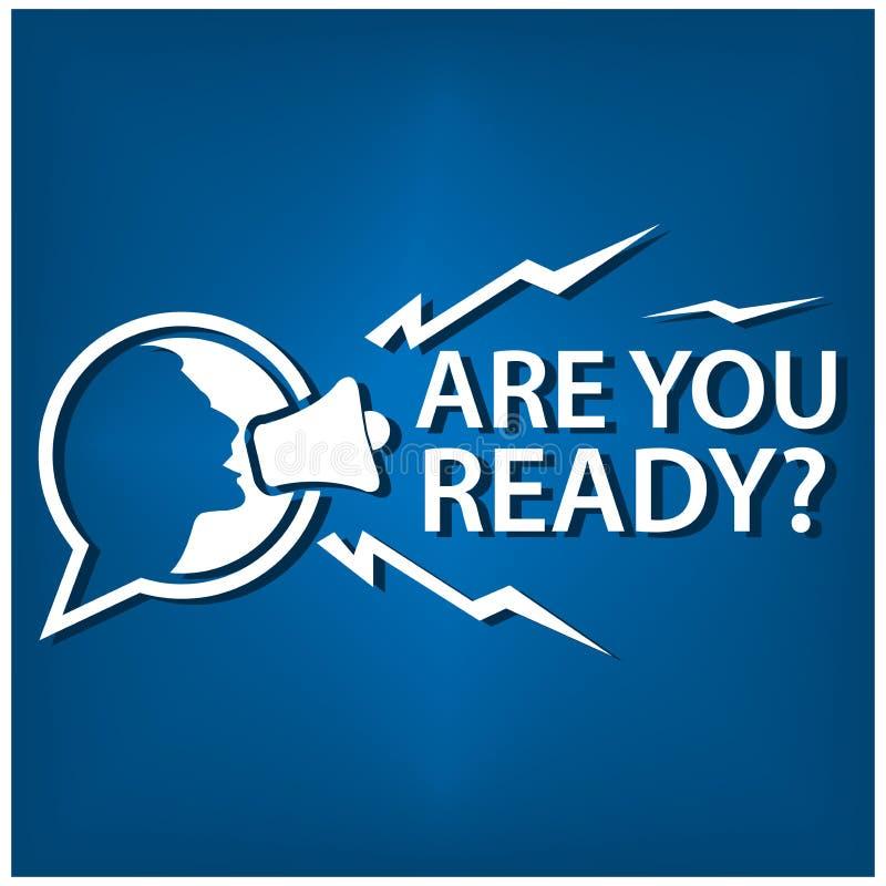 Είστε έτοιμοι με τους ανθρώπους και megaphone Επίπεδη διανυσματική απεικόνιση στο ζωηρόχρωμο υπόβαθρο διανυσματική απεικόνιση
