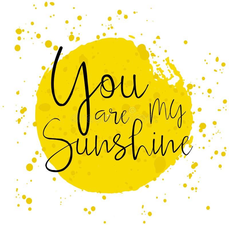 Είστε η ηλιοφάνειά μου - ρομαντική εγγραφή απεικόνιση αποθεμάτων