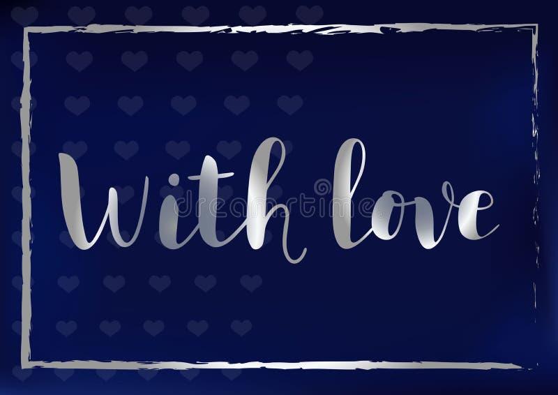 Εγγραφή καλλιγραφίας Με αγάπη με τις ασημένια επιστολές και το πλαίσιο στο μπλε υπόβαθρο τυποποιημένο ως βελούδο διανυσματική απεικόνιση