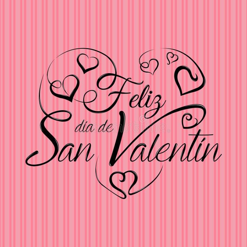 Εγγραφή: Feliz Dia de SAN Valentin - ευτυχής ημέρα βαλεντίνων στην ισπανική γλώσσα στο μαύρο μελάνι σε ένα ρόδινο υπόβαθρο διανυσματική απεικόνιση