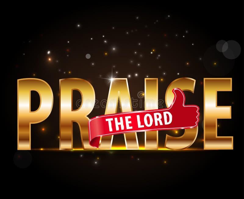 Εγκωμιάστε την έννοια Λόρδου της λατρείας, η χρυσή τυπογραφία με τους αντίχειρες υπογράφει επάνω ελεύθερη απεικόνιση δικαιώματος
