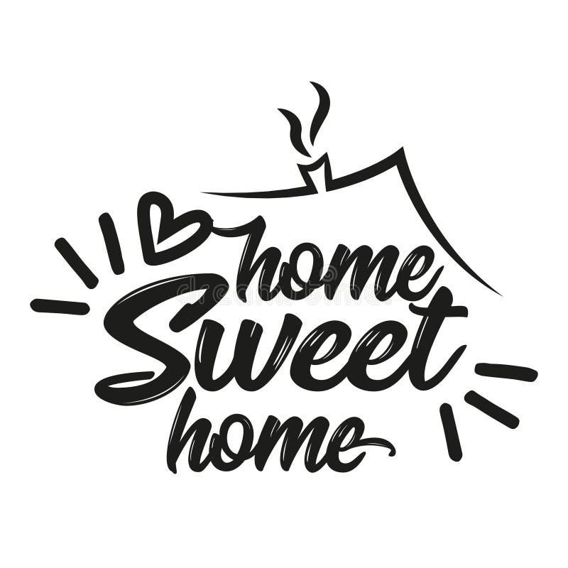 Εγχώριο γλυκό σπίτι - αφίσα τυπογραφίας διανυσματική απεικόνιση