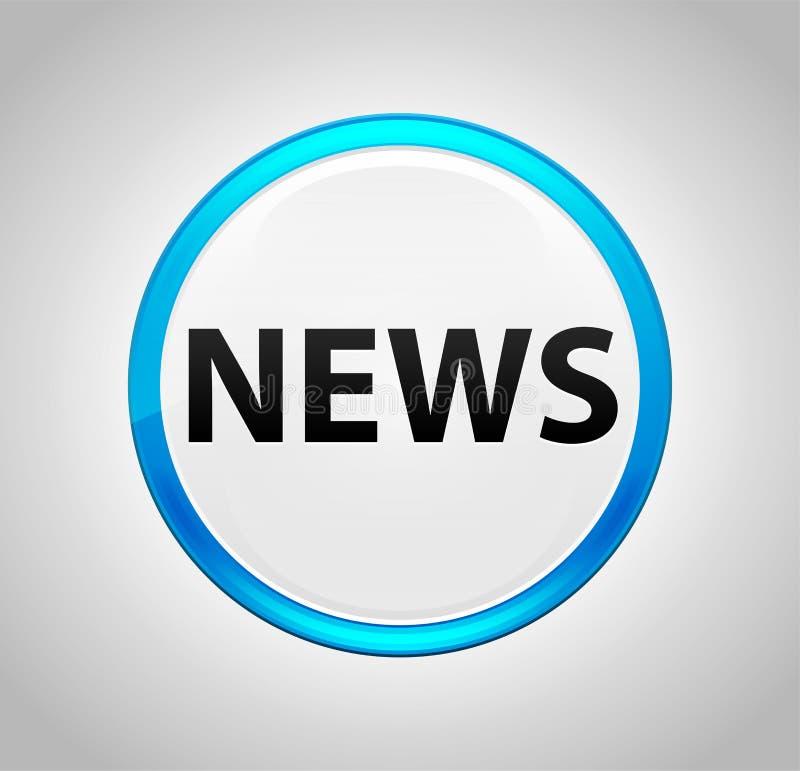 Ειδήσεις γύρω από το μπλε κουμπί ώθησης ελεύθερη απεικόνιση δικαιώματος