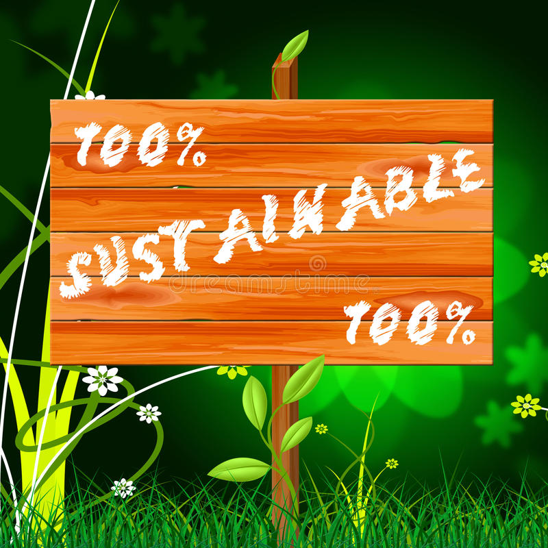 Εκατό τοις εκατό δείχνουν τη βιώσιμα στήριξη και Eco διανυσματική απεικόνιση