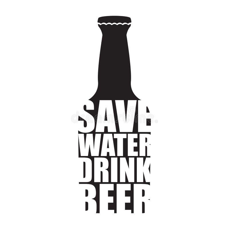 Εκτός από το νερό πιείτε το διανυσματικό πρότυπο σχεδίου αφισών μπύρας με τη σκιαγραφία μπουκαλιών μπύρας Λογότυπο ή ετικέτα μπύρ ελεύθερη απεικόνιση δικαιώματος