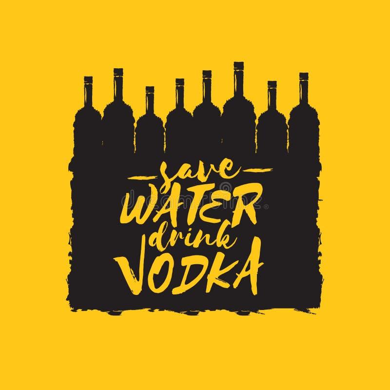 Εκτός από το νερό πιείτε τη ΒΟΤΚΑ Αστεία αποσπάσματα για τη βότκα με το μπουκάλι γυαλιού για την τυπωμένη ύλη στην αφίσα γραμμάτω απεικόνιση αποθεμάτων