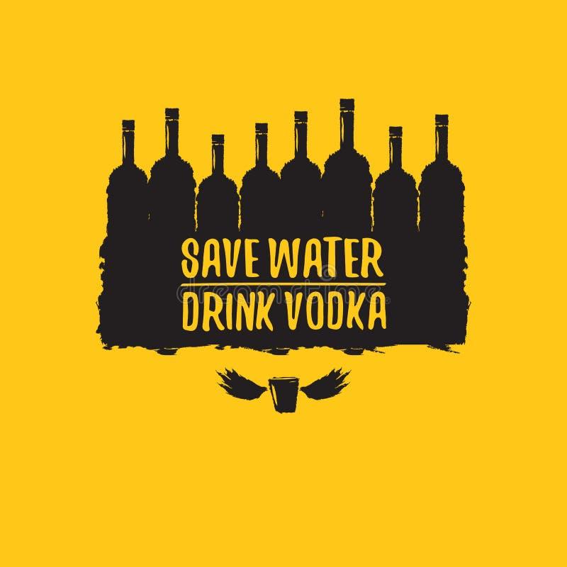 Εκτός από το νερό πιείτε τη ΒΟΤΚΑ Αστεία αποσπάσματα για τη βότκα με το μπουκάλι γυαλιού για την τυπωμένη ύλη στην αφίσα γραμμάτω ελεύθερη απεικόνιση δικαιώματος