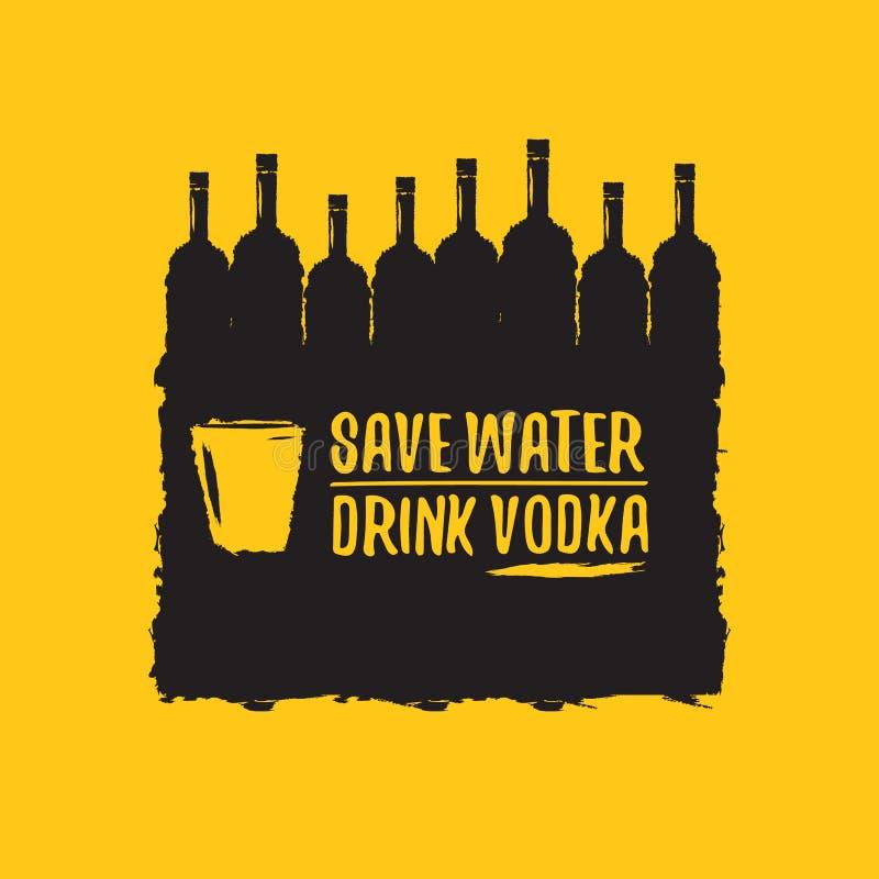 Εκτός από το νερό πιείτε τη ΒΟΤΚΑ Αστεία αποσπάσματα για τη βότκα με το μπουκάλι γυαλιού για την τυπωμένη ύλη στην αφίσα γραμμάτω διανυσματική απεικόνιση