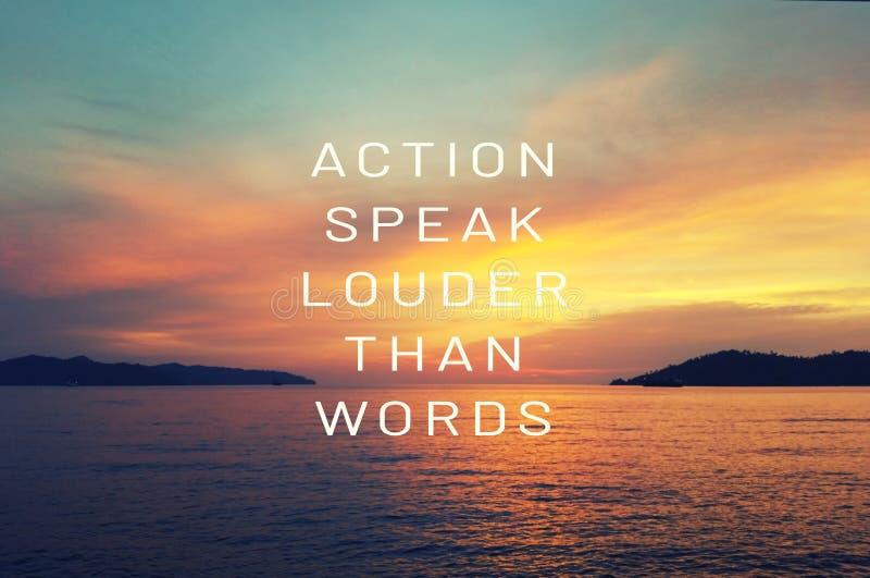 Εμπνευσμένα αποσπάσματα ζωής - η δράση μιλά δυνατότερο από τις λέξεις στοκ φωτογραφία με δικαίωμα ελεύθερης χρήσης