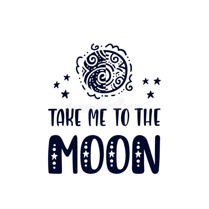 Εμπνευσμένη διανυσματική φράση εγγραφής: Με πάρτε στο φεγγάρι Συρμένη χέρι αφίσα παιδιών διανυσματική απεικόνιση