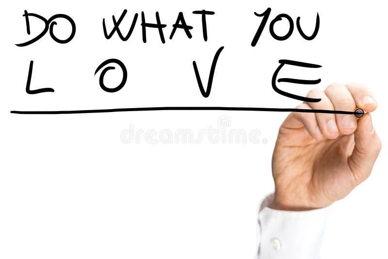 Εμπνευσμένο μήνυμα που ωθεί για να γίνει τι αγαπάτε στοκ φωτογραφίες