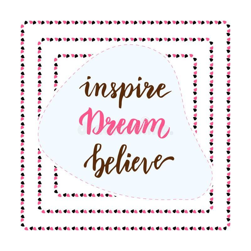 Εμπνεύστε το όνειρο θεωρεί Καλλιγραφία εγγραφής χεριών Φράση Insirational Διανυσματικό εικονίδιο blog διανυσματική απεικόνιση