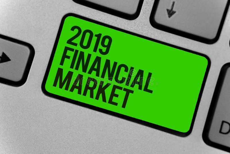 Εννοιολογικό χέρι που γράφει παρουσιάζοντας χρηματοοικονομική αγορά του 2019 Θέση επίδειξης επιχειρησιακών φωτογραφιών όπου κάνον στοκ φωτογραφίες με δικαίωμα ελεύθερης χρήσης