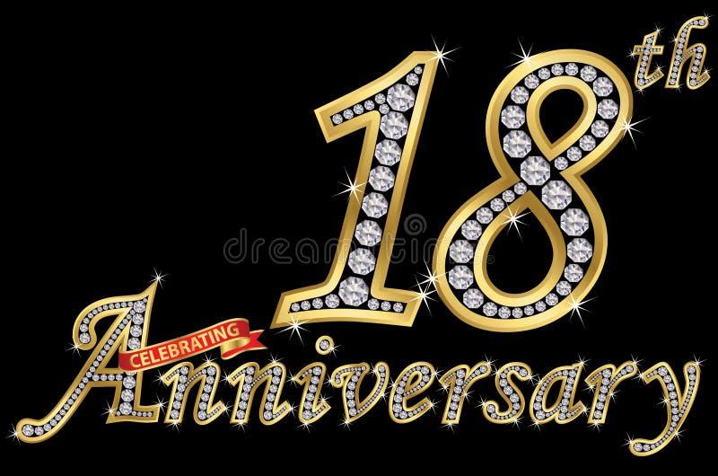 Εορτασμός του χρυσού σημαδιού 18ης επετείου με τα διαμάντια, διάνυσμα διανυσματική απεικόνιση