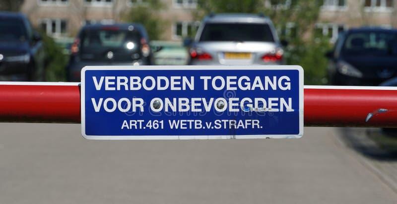 """Ολλανδικό σημάδι """"καμίας εισόδων """" στοκ φωτογραφίες"""