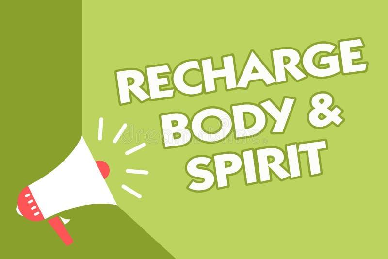 Επαναφόρτιση BodyandSpirit κειμένων γραψίματος λέξης Επιχειρησιακή έννοια για την αφθονία η ενέργειά σας μέσω της χαλάρωσης και τ απεικόνιση αποθεμάτων