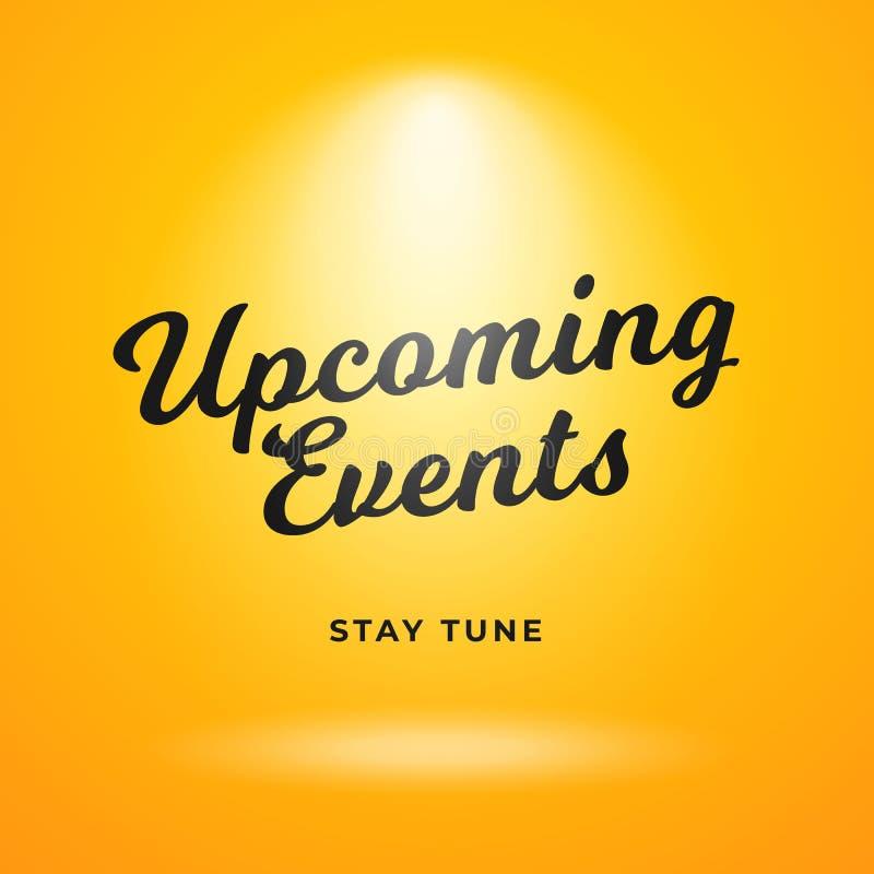 Επερχόμενο σχέδιο υποβάθρου αφισών γεγονότων Κίτρινο σκηνικό με το φωτεινό διάνυσμα επικέντρων illustraton διανυσματική απεικόνιση