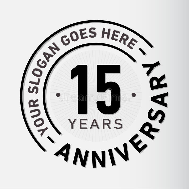 15 επετείου εορτασμού έτη προτύπων σχεδίου Διάνυσμα και απεικόνιση επετείου Δεκαπέντε έτη λογότυπων διανυσματική απεικόνιση