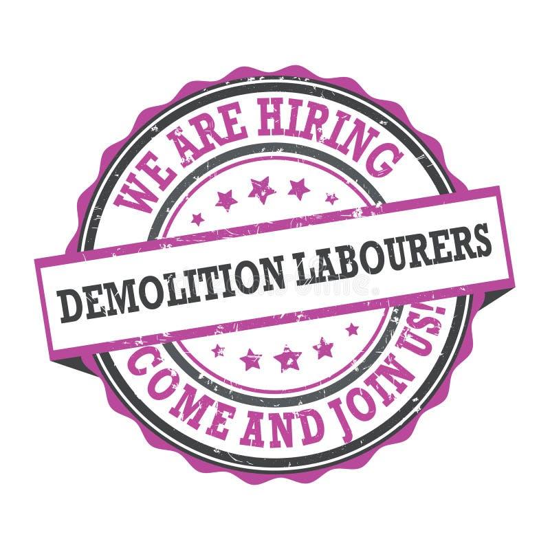 Εργάτες κατεδάφισης - διαφήμιση εργασίας απεικόνιση αποθεμάτων