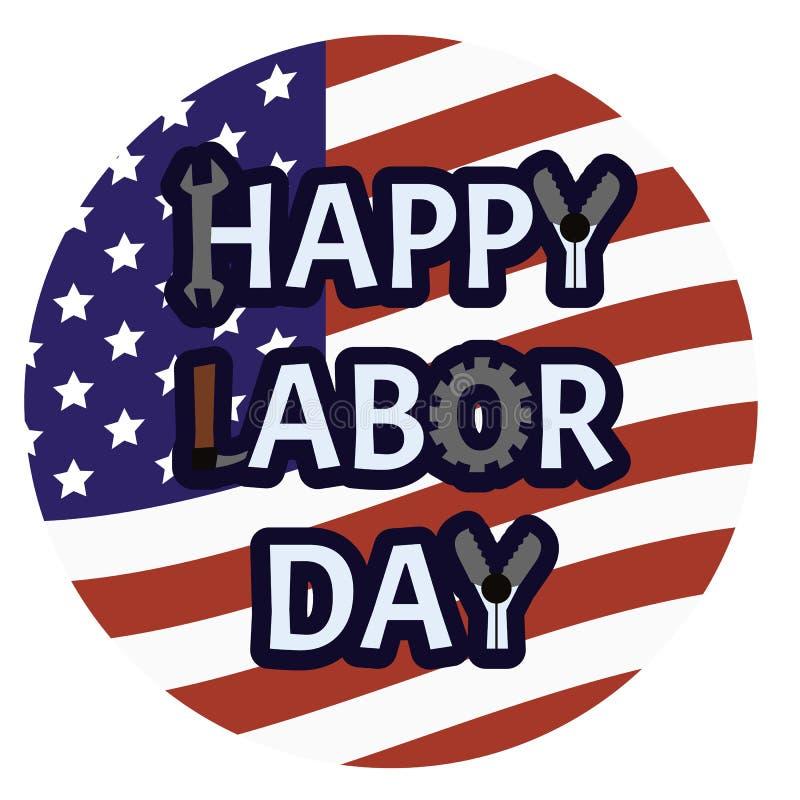 Ευτυχές έμβλημα Εργατικής Ημέρας Το αμερικανικό σύμβολο διακοπών με το κείμενο στρογγύλεψε το υπόβαθρο ΑΜΕΡΙΚΑΝΙΚΩΝ σημαιών ελεύθερη απεικόνιση δικαιώματος