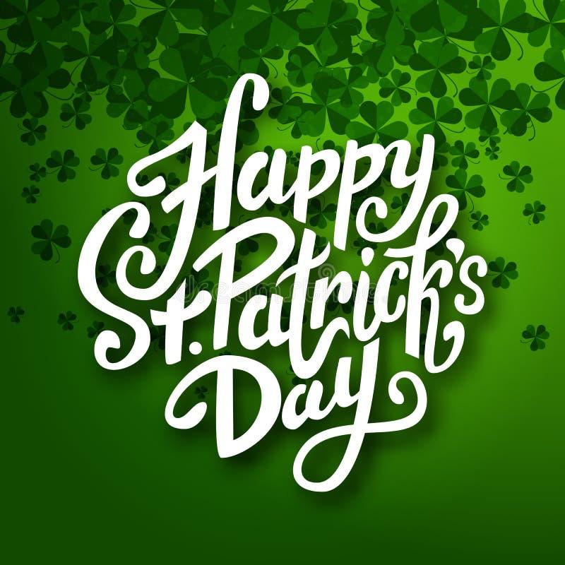 Ευτυχές χειρόγραφο μήνυμα ημέρας Αγίου Πάτρικ, εγγραφή μανδρών βουρτσών στο πράσινο υπόβαθρο τριφυλλιών διανυσματική απεικόνιση