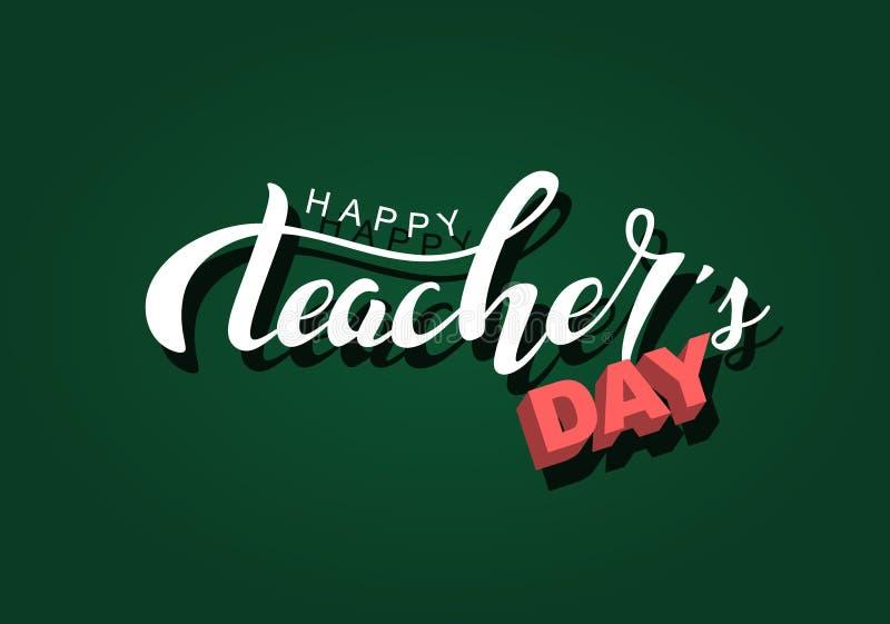 Ευτυχής άσπρη επιγραφή σχεδίου εγγραφής χεριών ημέρας δασκάλων σε έναν πράσινο πίνακα κιμωλίας, handdrawn αφίσα τυπογραφίας διανυσματική απεικόνιση