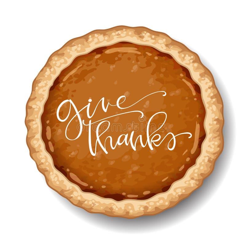 Ευτυχής πίτα κολοκύθας ημέρας των ευχαριστιών στο άσπρο υπόβαθρο με τα αποσπάσματα καλλιγραφίας ελεύθερη απεικόνιση δικαιώματος