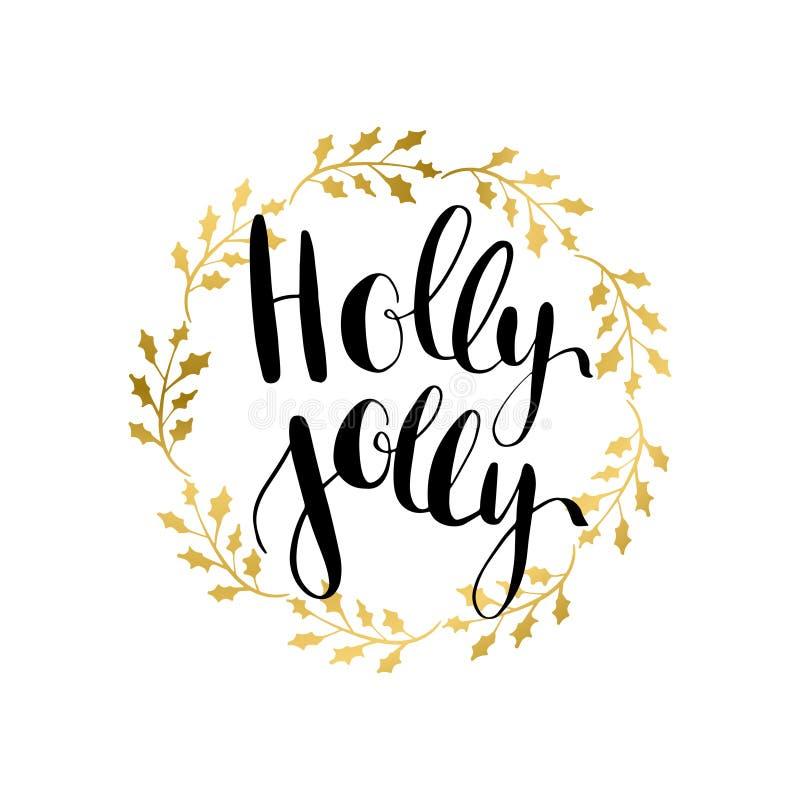 Ευχετήρια κάρτα της Holly ευχάριστα με γραπτή τη χέρι καλλιγραφική φράση επιθυμιών Χριστουγέννων διανυσματική απεικόνιση