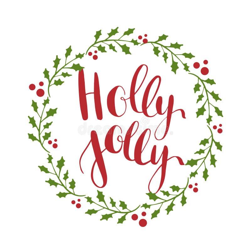 Ευχετήρια κάρτα της Holly ευχάριστα με γραπτή τη χέρι καλλιγραφική φράση επιθυμιών Χριστουγέννων ελεύθερη απεικόνιση δικαιώματος