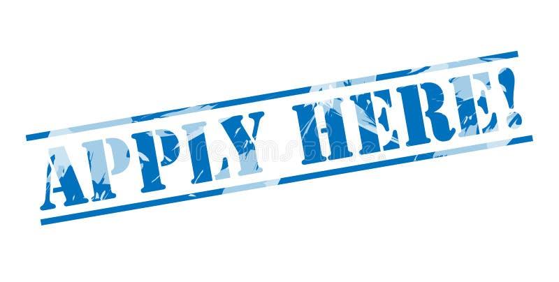 Εφαρμόστε εδώ το μπλε γραμματόσημο ελεύθερη απεικόνιση δικαιώματος