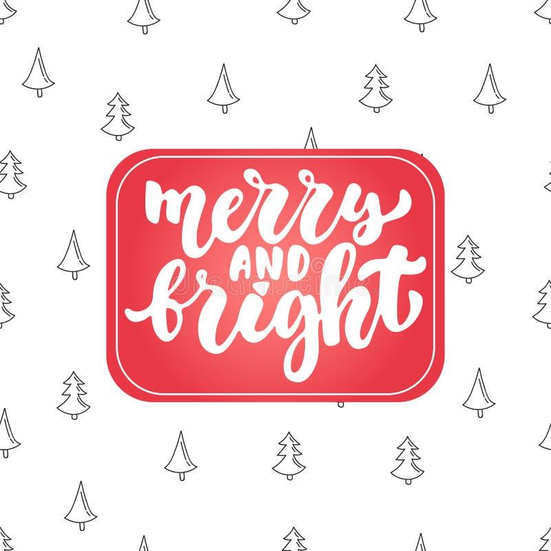 Εύθυμος και φωτεινός - Χριστούγεννα εγγραφής και νέα φράση καλλιγραφίας διακοπών έτους που απομονώνονται στο υπόβαθρο Μελάνι βουρ απεικόνιση αποθεμάτων