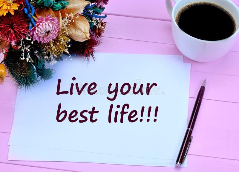 Ζήστε η καλύτερη ζωή σας Κινητήριο απόσπασμα στοκ εικόνα με δικαίωμα ελεύθερης χρήσης