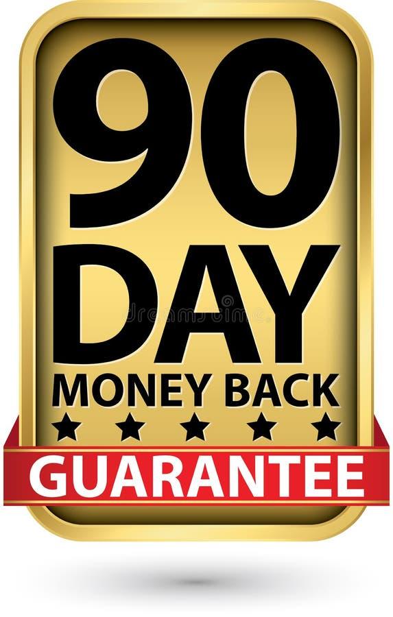 90 - ημέρας χρυσό σημάδι εγγύησης χρημάτων πίσω, διανυσματική απεικόνιση απεικόνιση αποθεμάτων