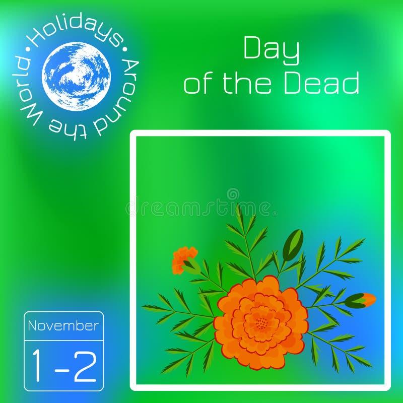 ημέρα νεκρή Μεξικάνικο φεστιβάλ ημερολόγιο Διακοπές σε όλο τον κόσμο Γεγονός κάθε μέρα Πράσινο υπόβαθρο θαμπάδων - όνομα, illu ημ ελεύθερη απεικόνιση δικαιώματος