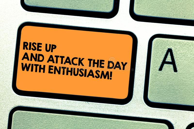 Η άνοδος κειμένων γραφής επάνω και επιτίθεται στην ημέρα με τον ενθουσιασμό Η σημασία έννοιας είναι εμπνευσμένο ενθουσιώδης παρακ διανυσματική απεικόνιση